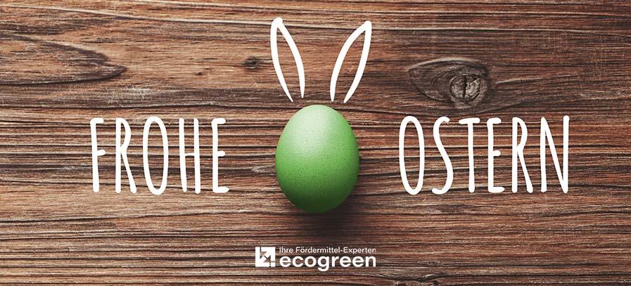 Frohe Ostern wünschen die Fördermittel-Experten