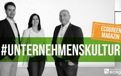 Ein Erfolgsfaktor von ecogreen: Die Unternehmenskultur